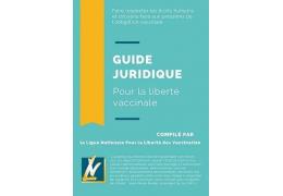 Guide juridique pour la liberté vaccinale et contre le pass sanitaire